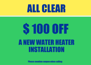 $100 off a new water heater installation